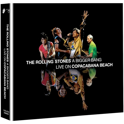 The Rolling Stones : A Bigger Band – Live on Copacabana Beach