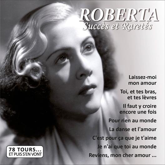 Roberta : succès et raretés