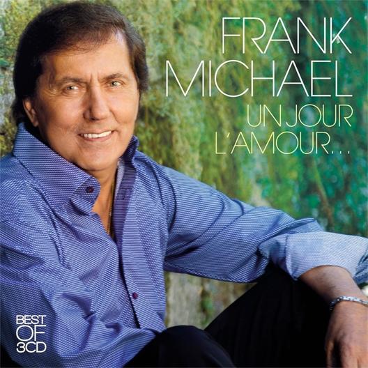 Frank Michael : Un jour l'amour...