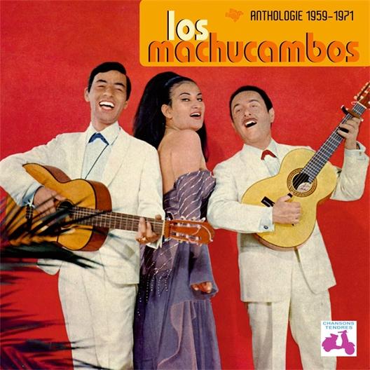 Los Machucambos : Anthologie 1959-1971