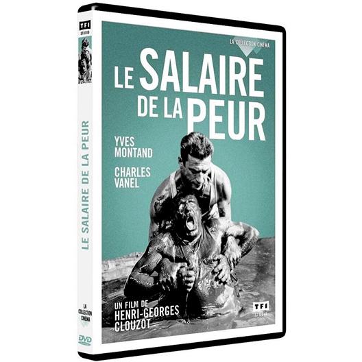 Le salaire de la peur : Yves Montand, Charles Vanel, Bernard Blier...