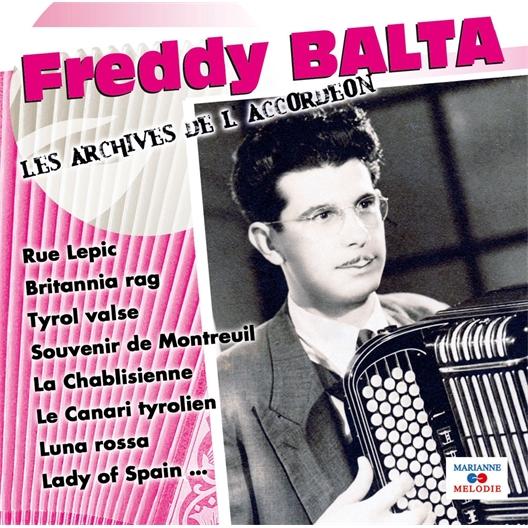 Freddy Balta - Les archives de l'Accordéon