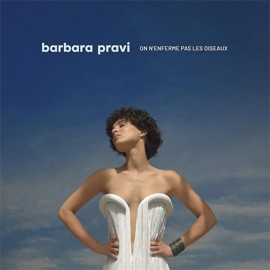Barbara Pravi : On n'enferme pas les oiseaux