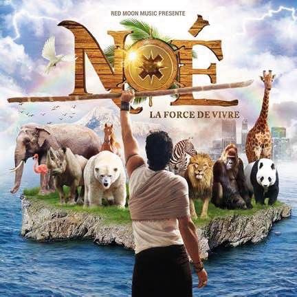 Noé : La force de vivre