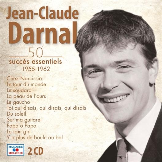 Jean-Claude Darnal : Les 50 succès essentiels