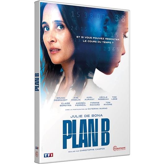 Plan B : Julie de Bona, Bruno Debrandt, ...
