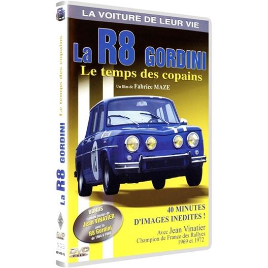 La R8 Gordini. Le temps des copains.