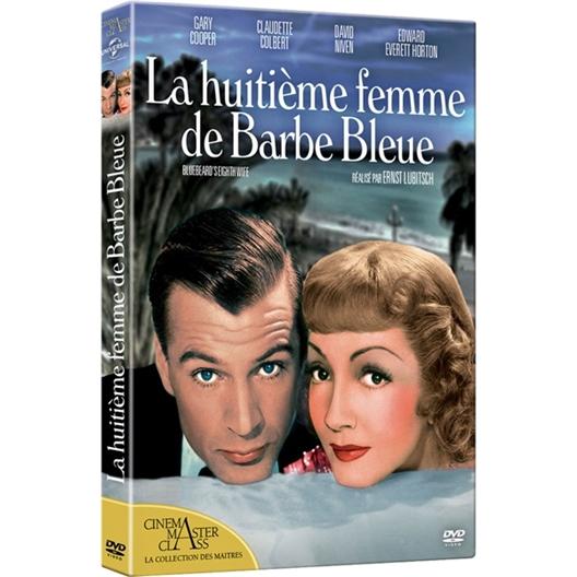 La 8ème femme de barbe bleue : Gary Cooper, Claudette Colbert…