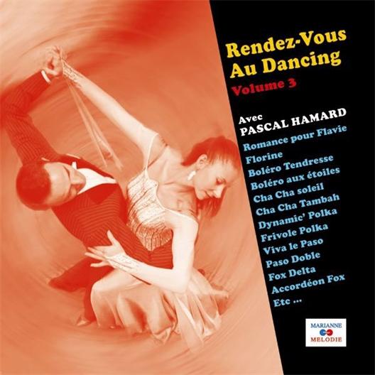 Pascal Hamard : Rendez-vous au dancing [Volume 1]