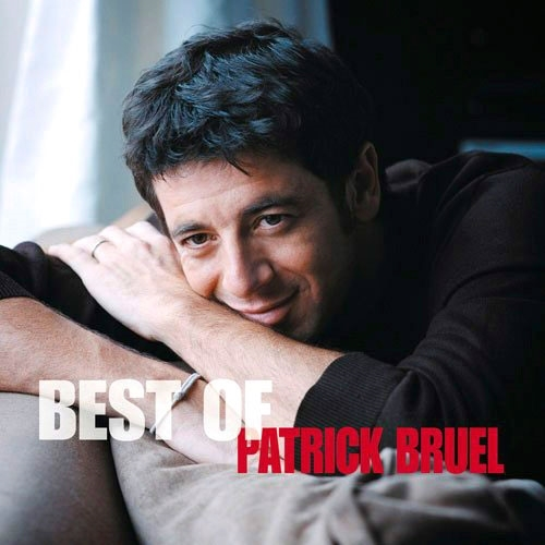 Patrick Bruel : Best of