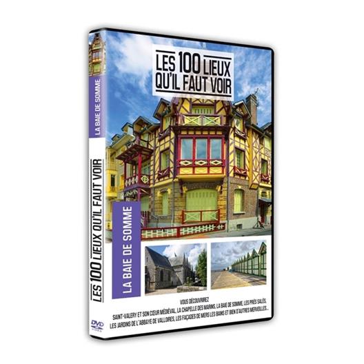 La Baie de Somme : Les 100 lieux qu'il faut voir