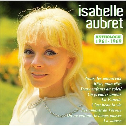 Isabelle Aubret : Anthologie 1961-1969