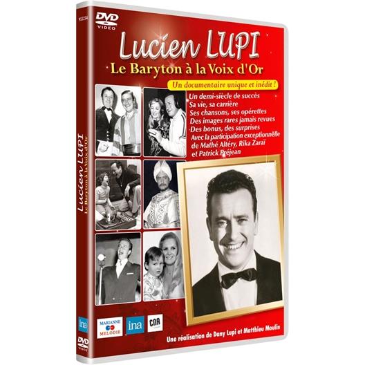 Lucien Lupi : Le Baryton à la Voix d'Or