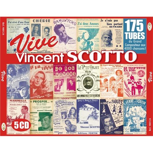 Vive Vincent Scotto