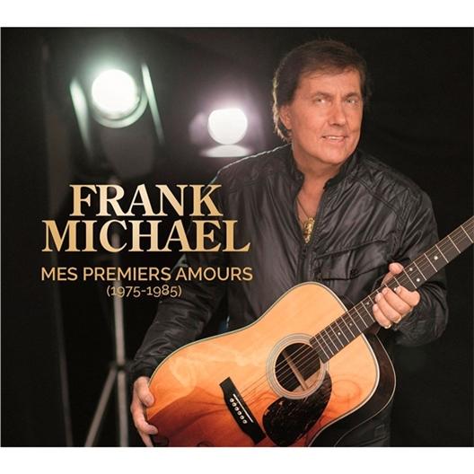 Frank Michaël : Mes premiers amours (1975-1985)