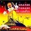 La grande parade du cirque : La piste aux Etoiles