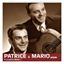 Patrice et Mario : La Petite Marie