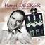 Henri Decker alias Unico Multi : 25 succès interprétés en Re-recording