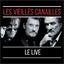 Les Vieilles Canailles : Le live juin 2017 (2 CD + DVD)