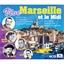 Vive Marseille et le Midi