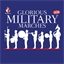 Glorious Military Marches