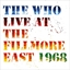 The Who : Live at the Fillmore East 1968