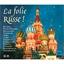 La folie Russe - Coffret 3 CD