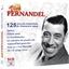 Vive Fernandel : 125 succès essentiels et chansons rares