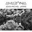 Jean-Michel Jarre : Amazonia