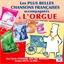 Les plus belles chansons Françaises accompagnées à l'orgue
