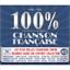 100 % Chanson Française : 1900 - 1960