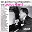Loulou Gasté : ses premières compositions (37-50)
