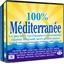 100% MEDITERRANEE : Les plus belles voix françaises et internationales chantent 100 grands succès méditerranéens